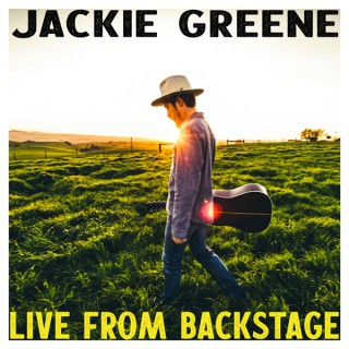Live From Backstage with Jackie Greene
