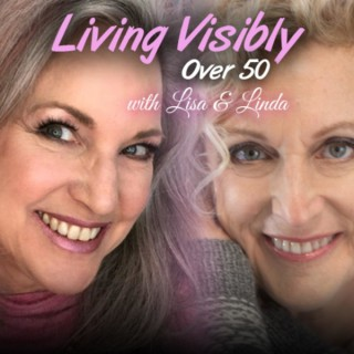 Living Visibly Over 50