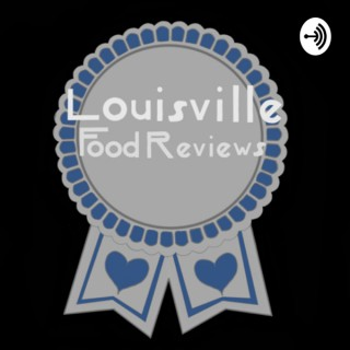 Louisville Food Reviews
