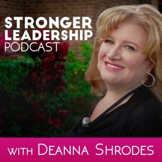 Stronger Leadership Podcast