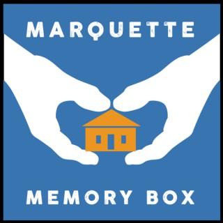 Marquette Memory Box