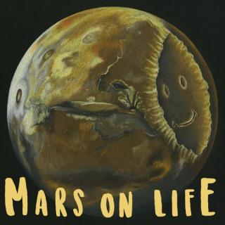 Mars on Life