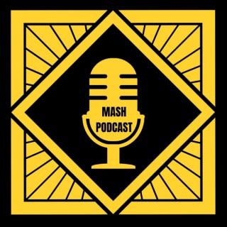 MASH Podcast
