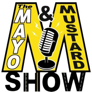 Mayo and Mustard Show