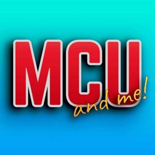 MCU and Me!