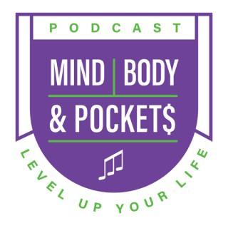 Mind Body & Pockets Podcast