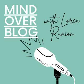 Mind Over Blog