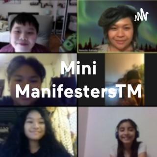 Mini ManifestersTM: Small Talk Big Minds