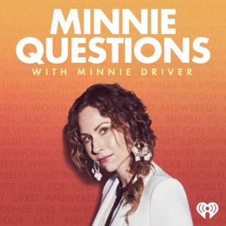 Minnie Questions with Minnie Driver