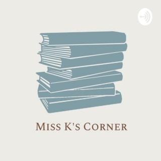 Miss K's Corner