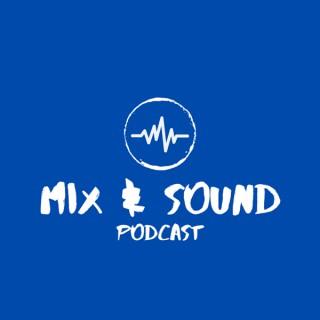 Mix & Sound Podcast