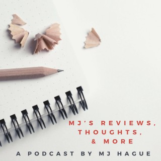 MJ's Reviews, Thoughts, & More