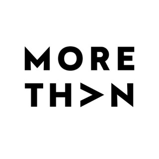 MORE THAN: A PODCAST