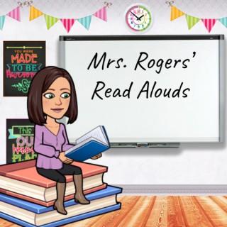 Mrs. Rogers' Read Alouds