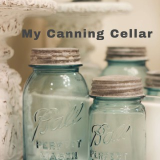 My Canning Cellar