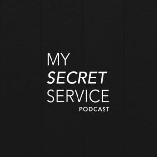 My Secret Service Podcast