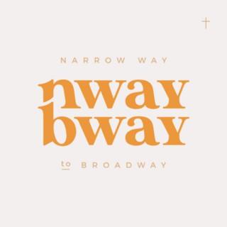 Narrow Way to Broadway