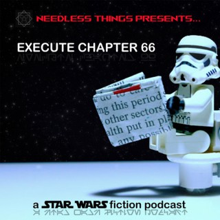 Needless Things Presents... Execute Chapter 66