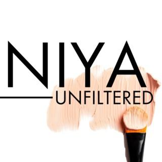 NIYA: Unfiltered