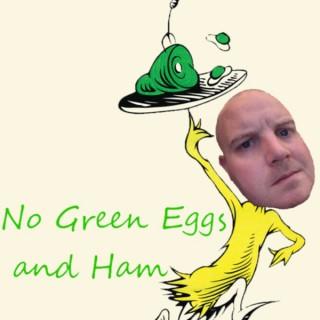 No Green Eggs and Ham