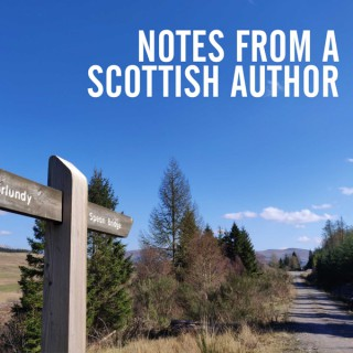 Notes from a Scottish Author