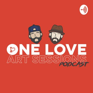 One Love Art Sessions Podcast