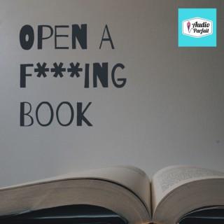 Open A F*****g Book