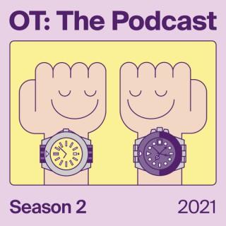 OT: The Podcast
