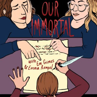 Our Immortal Podcast