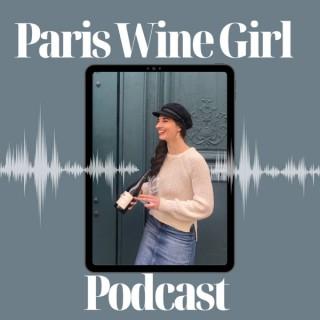 Paris Wine Girl