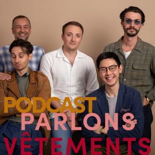 Parlons Vêtements, le podcast