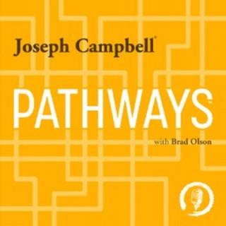 Pathways with Joseph Campbell