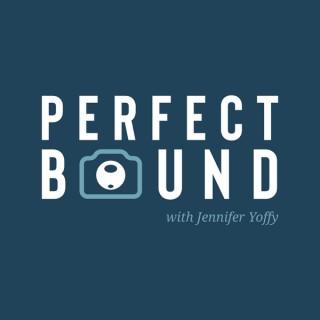 Perfect Bound with Jennifer Yoffy
