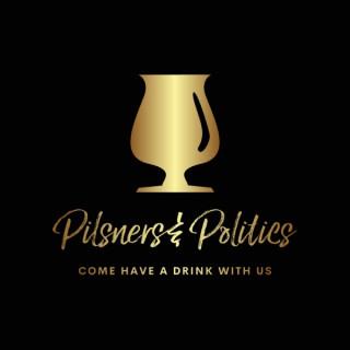 Pilsners and Politics