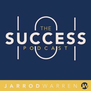 Success 101 Podcast with Jarrod Warren: Peak Performance | Maximum Productivity