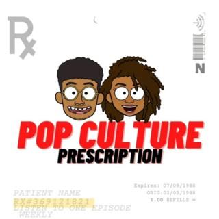 Pop Culture Prescription