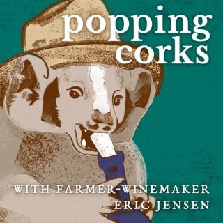 Popping Corks w/ Winemaker Eric Jensen