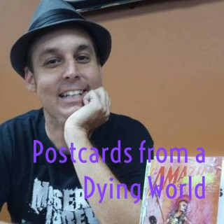 Postcards from a Dying World