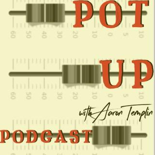 Pot Up Podcast