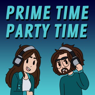 Prime Time Party Time