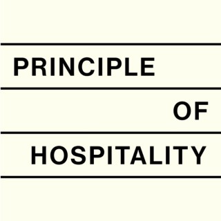 Principle of Hospitality - The Podcast