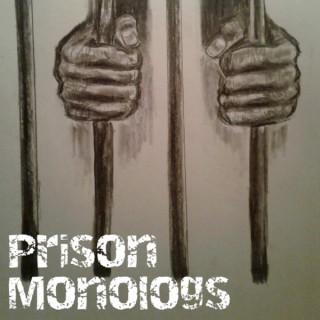 Prison Monologs