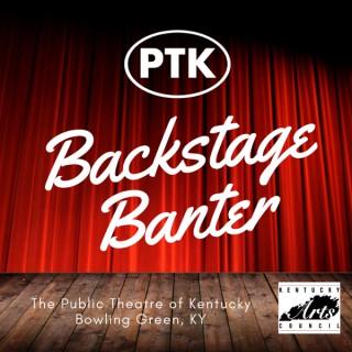 PTK Backstage Banter