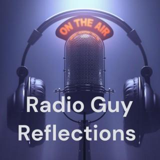 Radio Guy Reflections