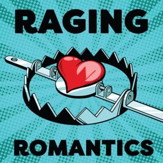 Raging Romantics