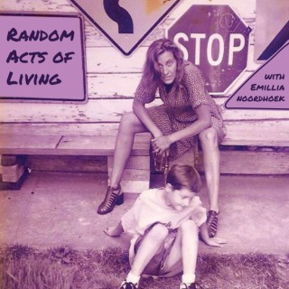 Random Acts of Living