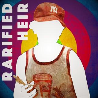 Rarified Heir Podcast