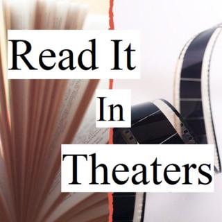 Read It In Theaters