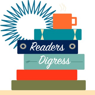 Readers Digress