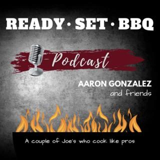 Ready Set BBQ Podcast